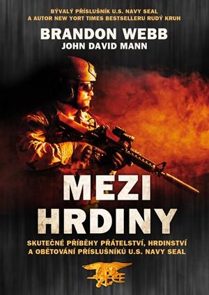Mezi hrdiny - Brandn Webb a John David Mann