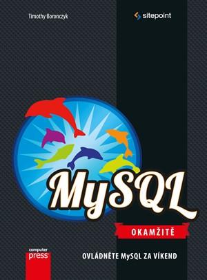 MySQL Okamžitě - Timothy Boronczyk