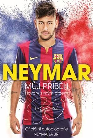 Neymar: Můj příběh - Mauro Beting