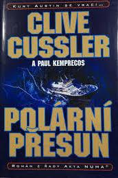 Polární přesun - Clive Cussler a Paul Kemprecos