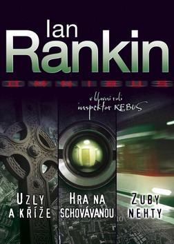 Uzly a kříže / Hra na schovávanou / Zuby nehty - Ian Rankin /brožovaná/ /bazarové zboží/