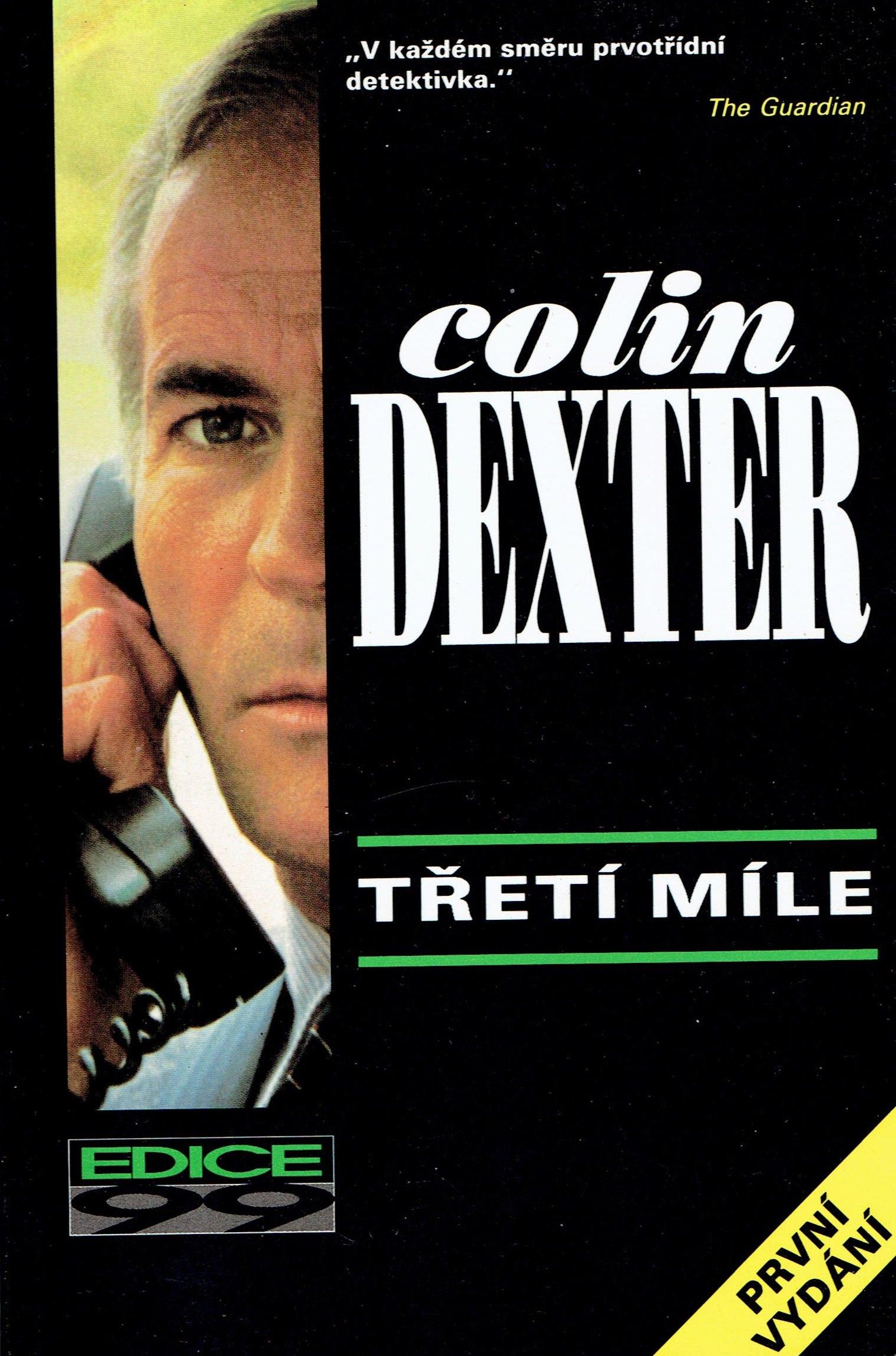 Třetí míle - Colin Dexter /bazarové zboží/