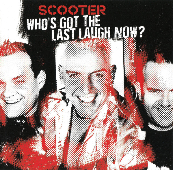 Scooter - Who's got the last laugh now? - CD /plast/