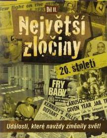 Největší zločiny 20. století - díl II. - DVD /plast/