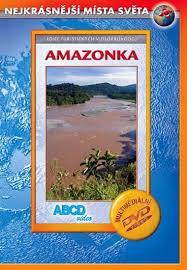 Nejkrásnější místa světa - Amazonka - DVD /plast/