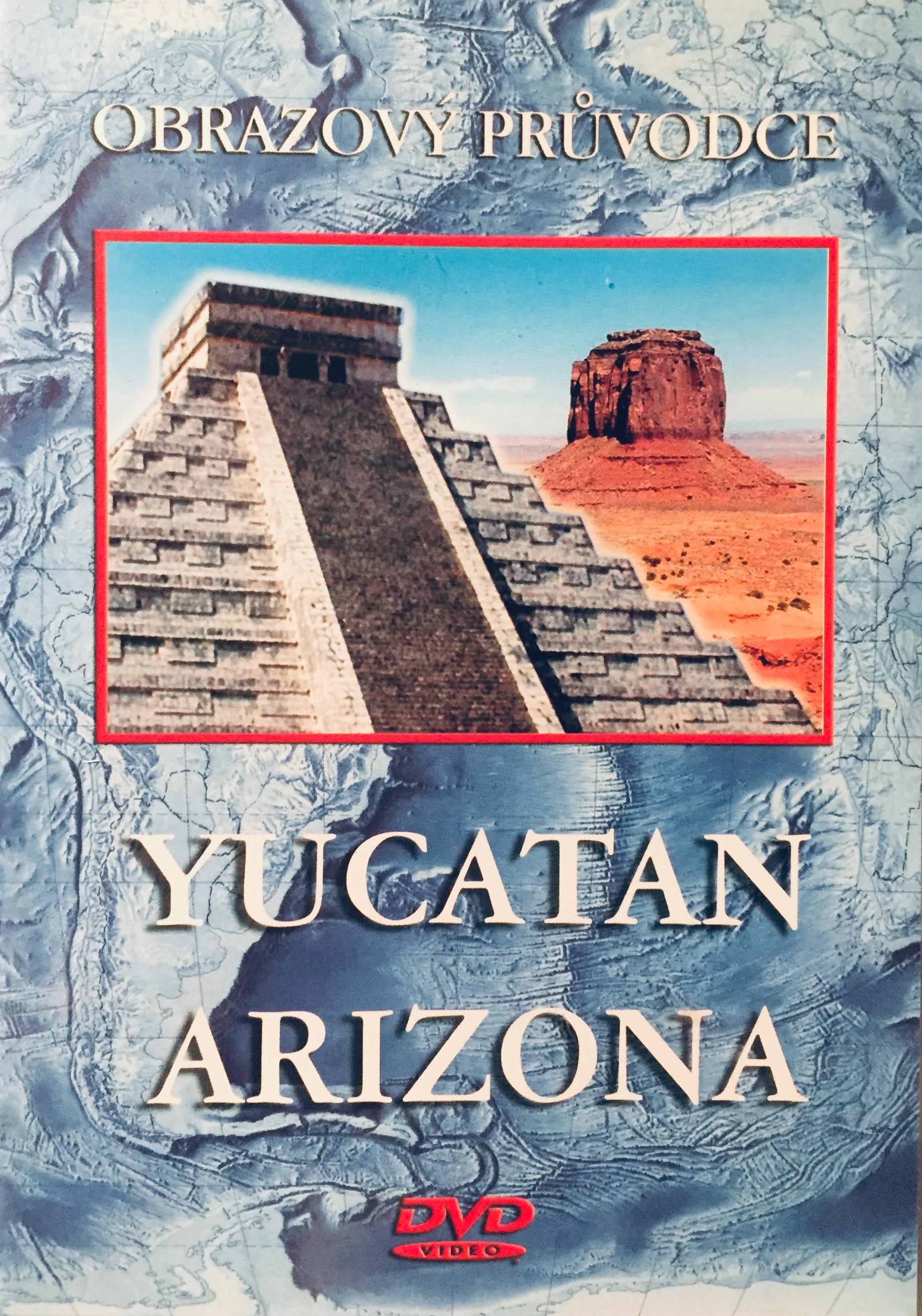 Obrazový průvodce - Yucatan Arizona - DVD /plast/