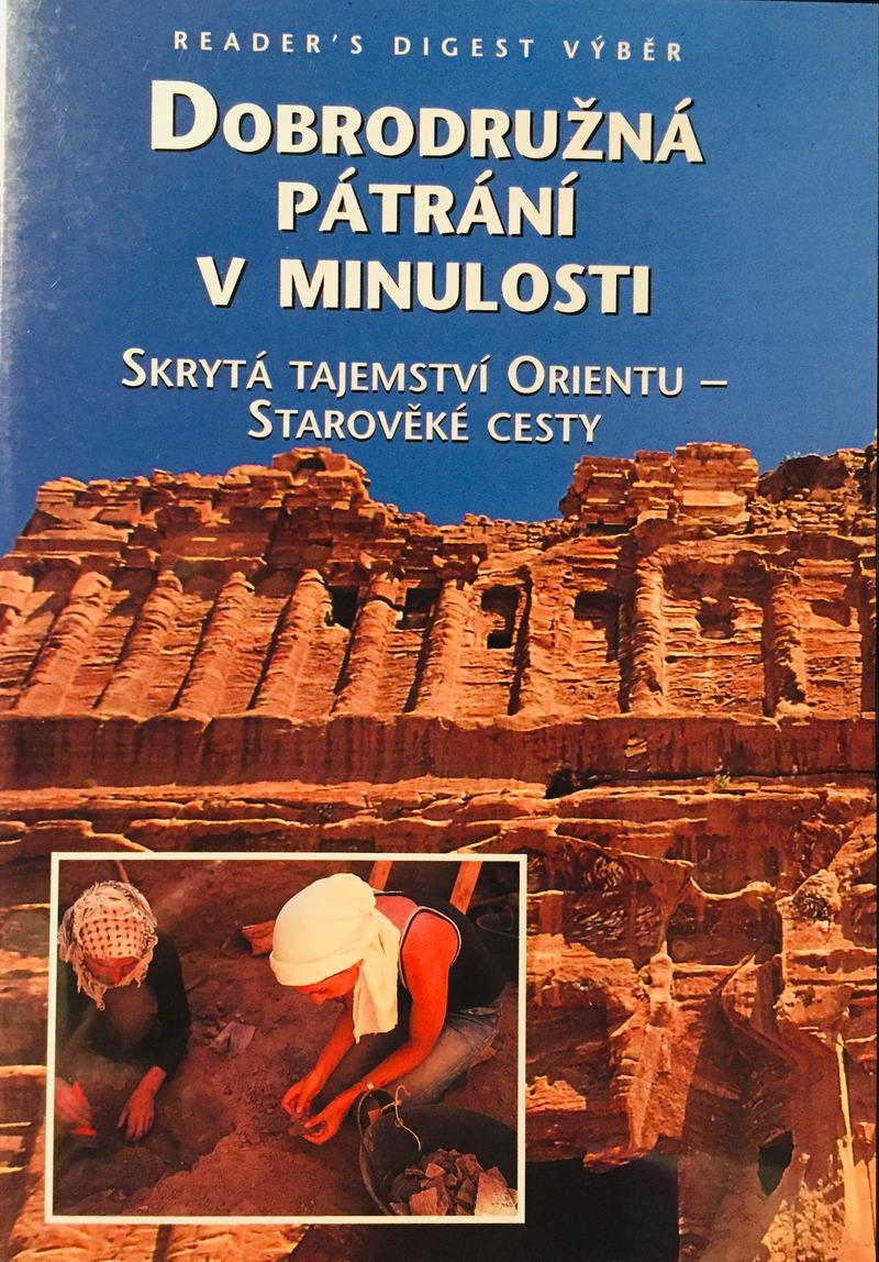 Dobrodružná pátrání v minulosti - Skrytá tajemství Orientu - DVD /plast/