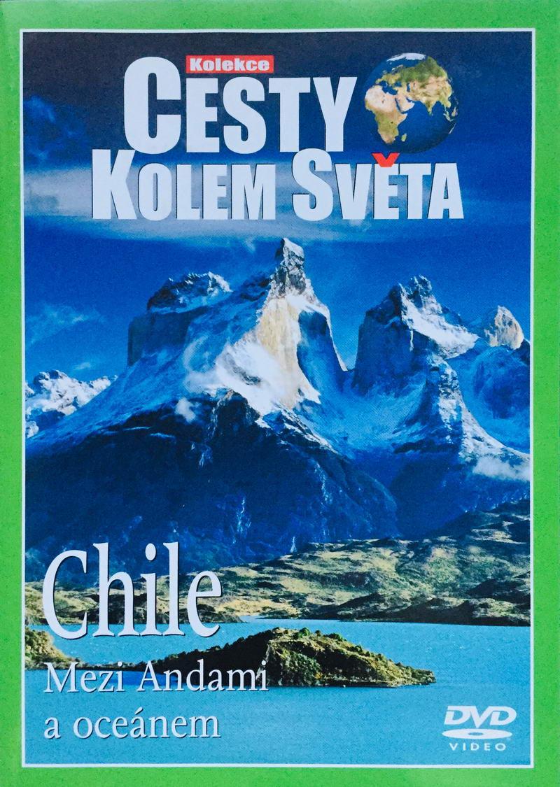 Cesty kolem světa - Chile - DVD /plast/