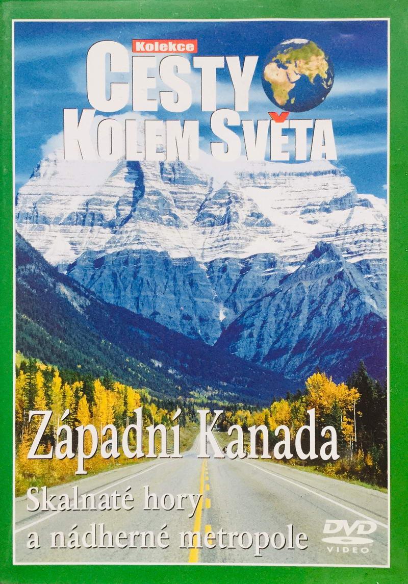 Cesty kolem světa - Západní Kanada - DVD /plast/