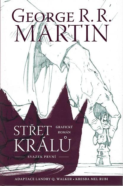 Střet králů - grafický román 1 - George R. R. Martin