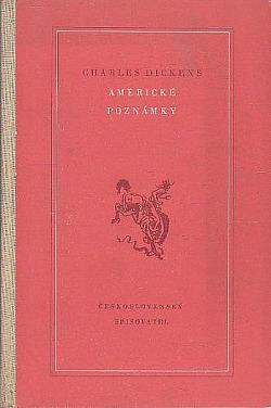 Americké poznámky - Charles Dickens /bazarové zboží/