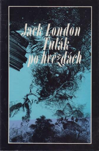 Tulák po hvězdách - Jack London /bazarové zboží/