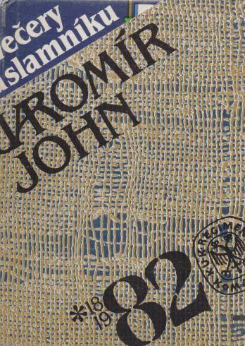 Večery na slamníku - Jaromír John /bazarové zboží/