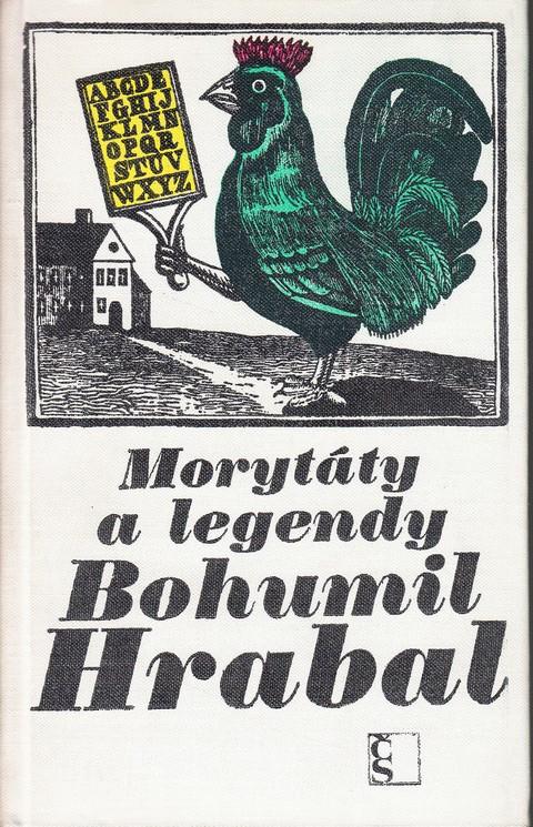 Morytáty a legendy - Bohumil Hrabal /bazarové zboží/