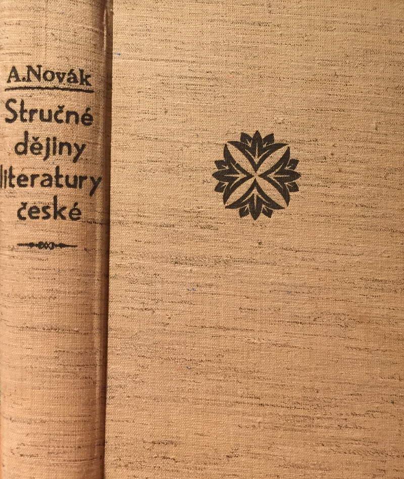 Stručné dějiny literatury české - Arne Novák /bazarové zboží/
