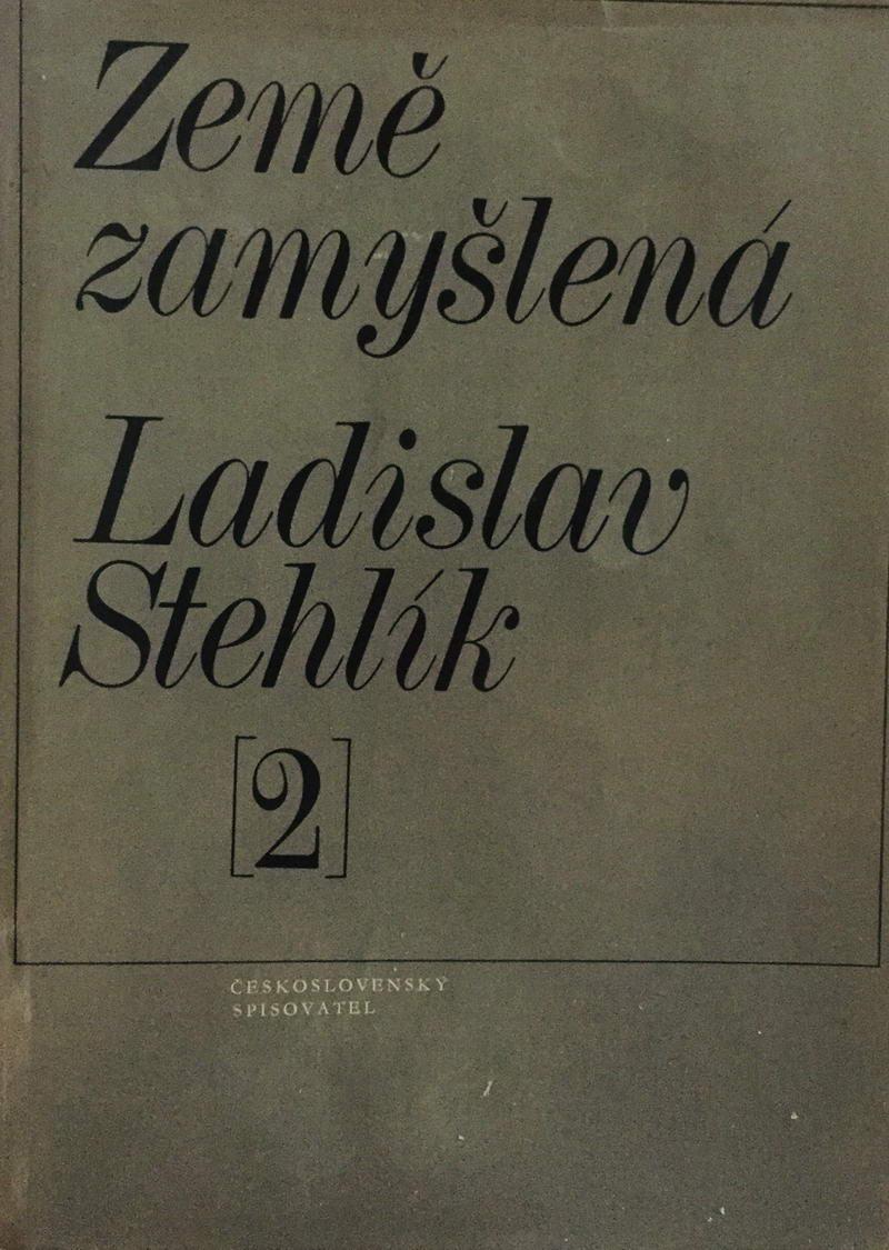 Země zamyšlená - Ladislav Stehlík /bazarové zboží/