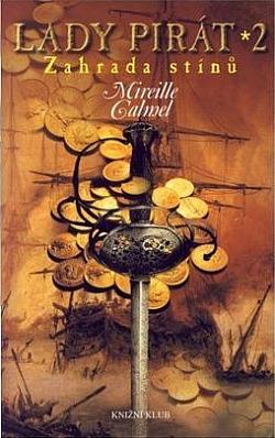 Lady pirát 2 - Zahrada stínů - Mireille Calmel
