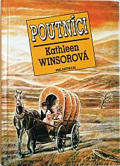 Poutníci - Kathleen Winsorová