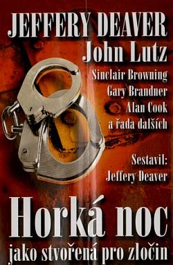 Horká noc - Jeffery Deaver, John Lutz a další