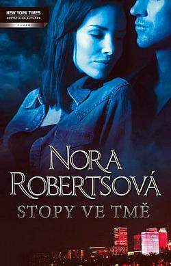 Stopy ve tmě - Nora Robertsová