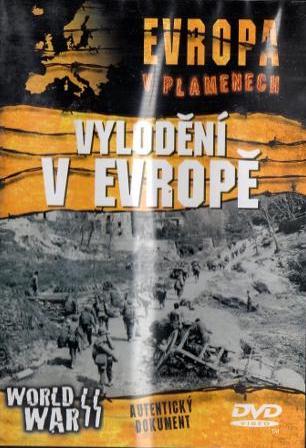 Evropa v plamenech - Vylodění v Evropě - DVD /plast/