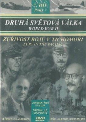 Druhá světová válka 7. díl - Zuřivost bojů v Tichomoří - DVD /plast/