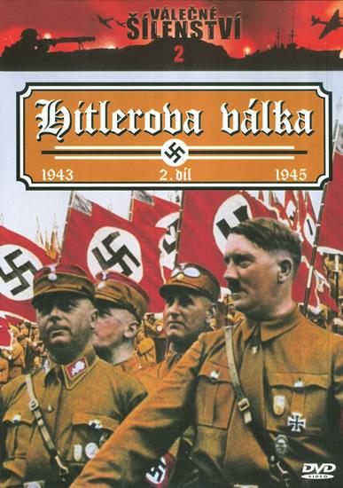 Válečné šílenství 2 - Hitlerova válka - 2.díl - DVD /slim,plast/