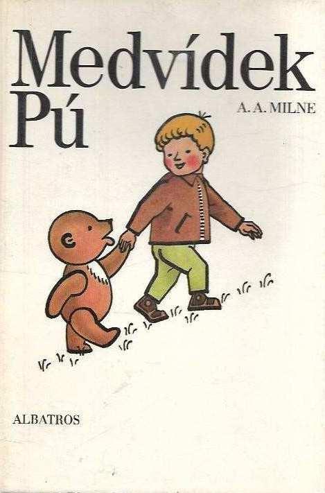 Medvídek Pú - A.A. Milne /bazarové zboží/