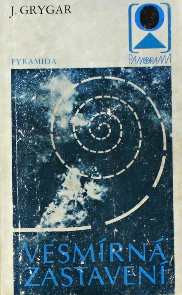 Vesmírná zastavení - J. Grygar /bazarové zboží/