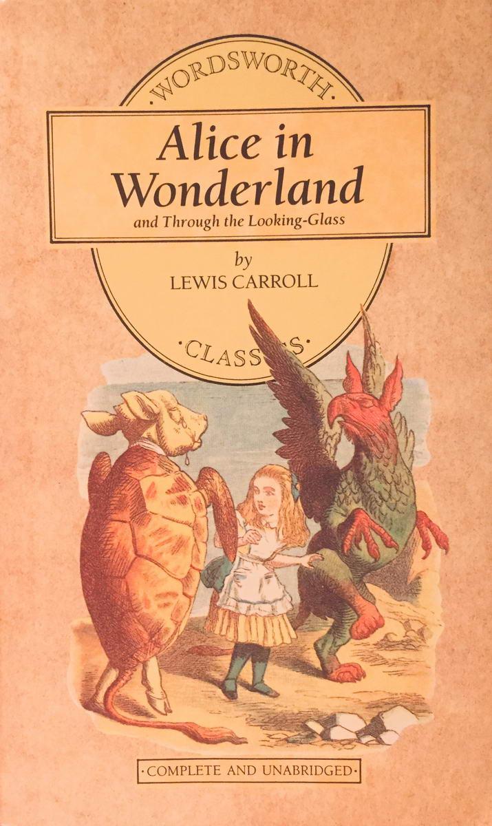 Alice in Wonderland and Through the Looking-Glass - Lewis Carroll /bazarové zboží/