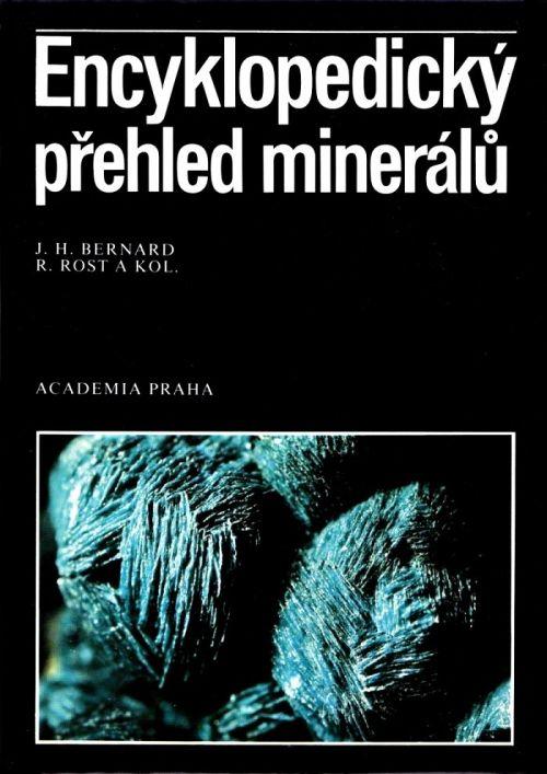 Encyklopedický přehled minerálů - J.H. Bernard, R. Rost a kol. /bazarové zboží/