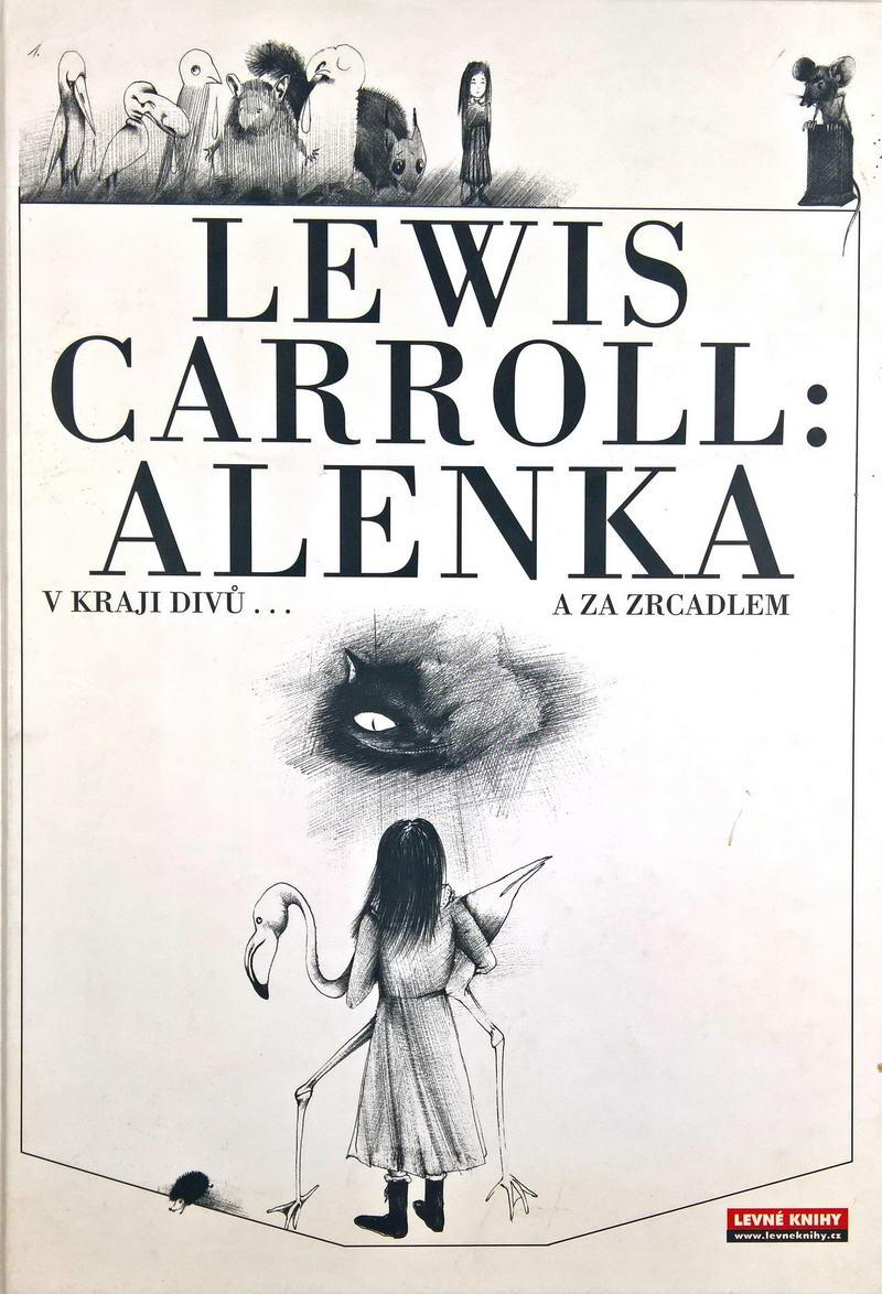 Alenka v kraji divů a za zrcadlem - Lewis Carroll /bazarové zboží/