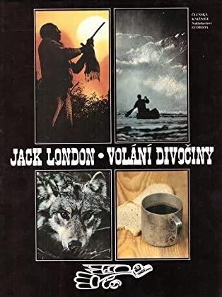 Volání divočiny - Jack London /bazarové zboží/