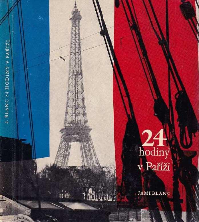 24 hodin v Paříži - Jami Blanc /bazarové zboží/