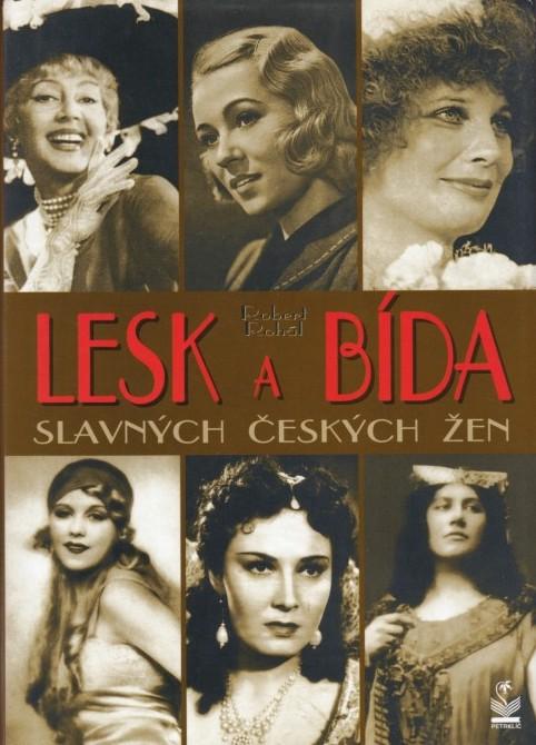 Lesk a bída slavných českých žen - Robert Rohál /bazarové zboží/