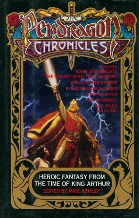 The Pendragon Chronicles - Mike Ashley /bazarové zboží/