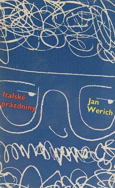 Italské prázdniny - Jan Werich /bazarové zboží/
