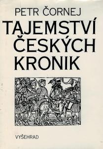 Tajemství českých kronik - Petr Čornej /bazarové zboží/