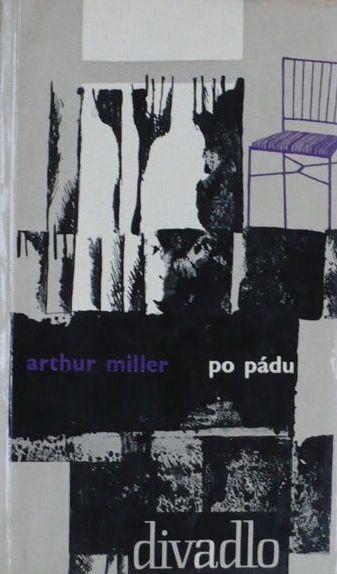 Po pádu - Arthur Miller /bazarové zboží/