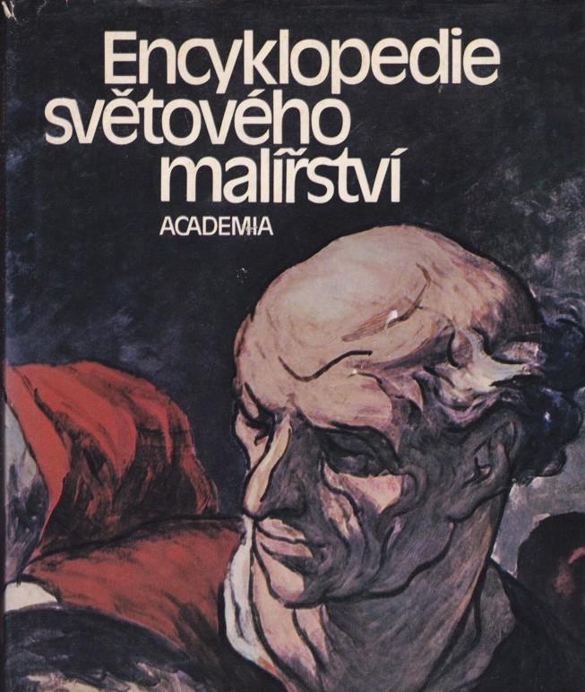 Encyklopedie světového malířství - kolektiv autorů pod vedením PhDr. Sávy Šabouka, DrSc. /bazarové zboží/