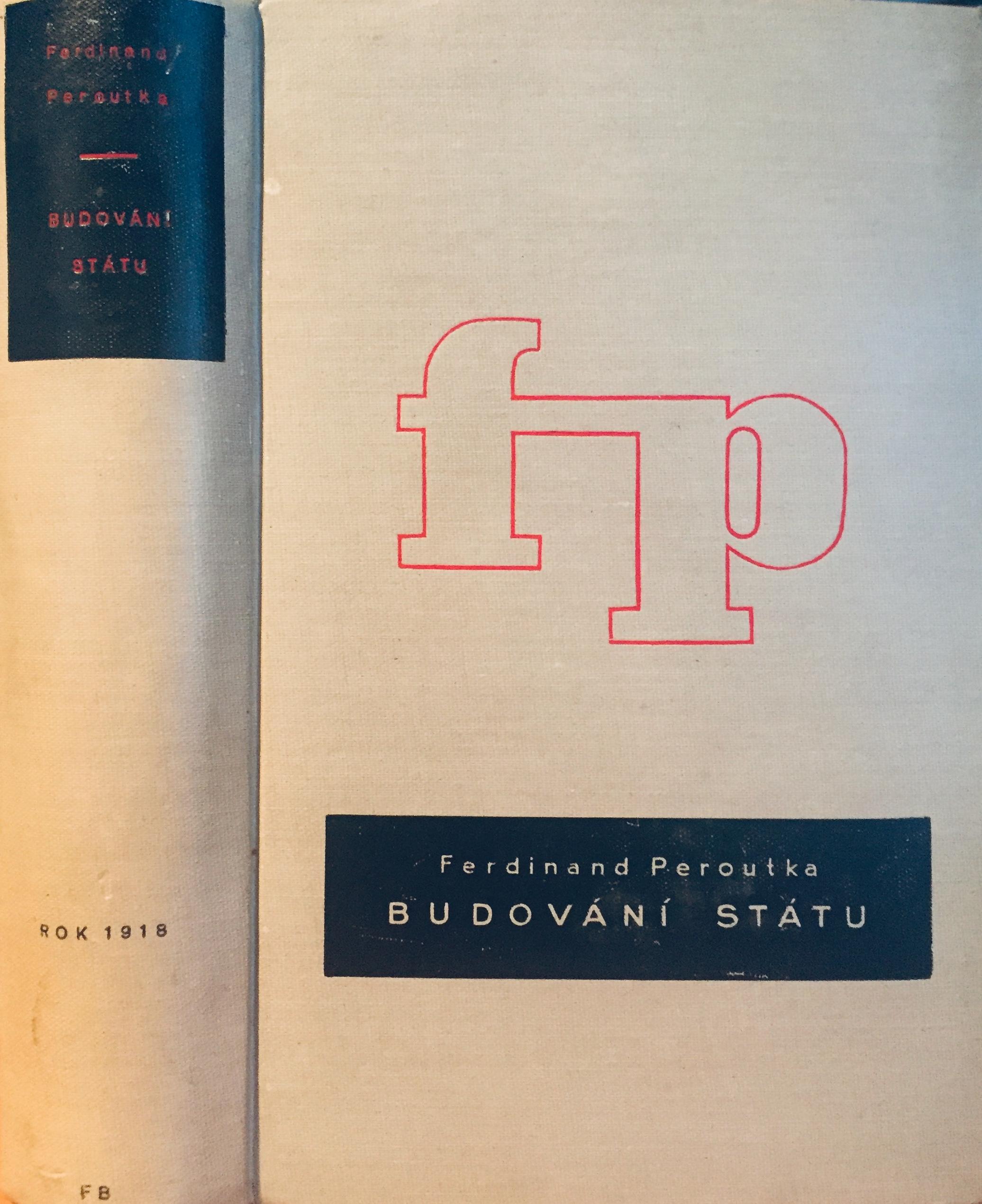 Budování státu - Ferdinand Peroutka /bazarové zboží/