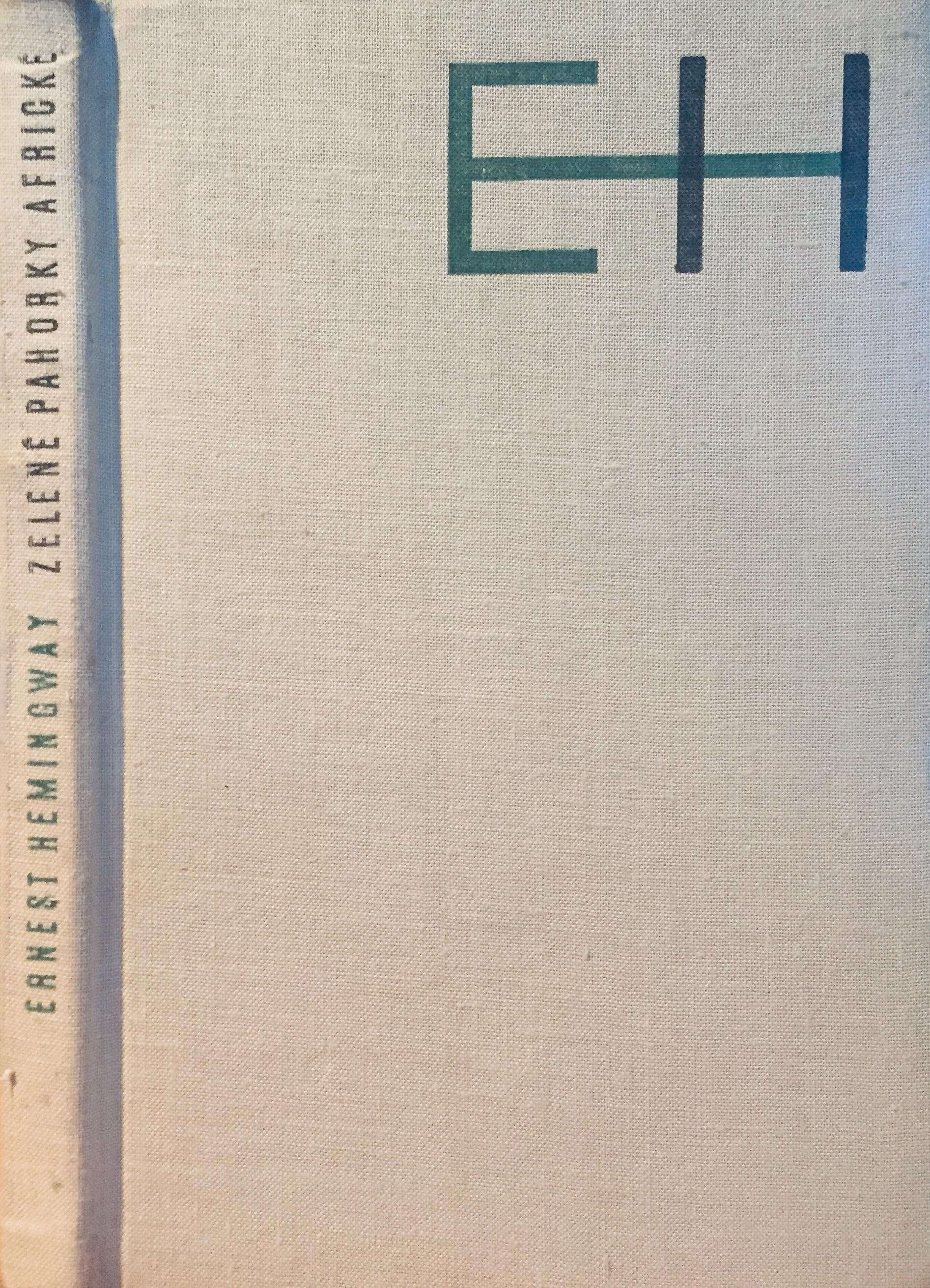 Zelené pahorky africké - Ernest Hemingway /bazarové zboží/