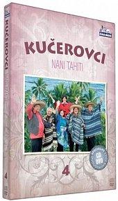 Kučerovci 4 - Nani Tahiti - DVD+CD /plast/
