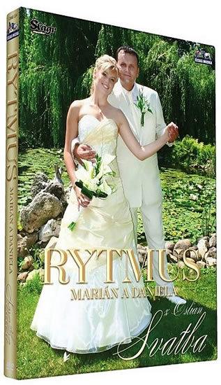 Rytmus - Marián a Daniela z Oslian - Svatba - DVD /plast/