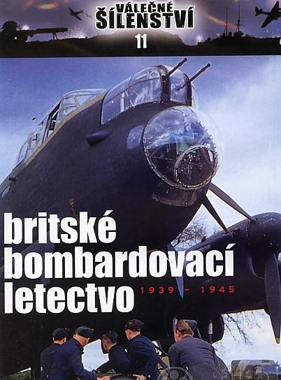 Válečné šílenství 11 - britské bombardovací letectvo - DVD /slim/