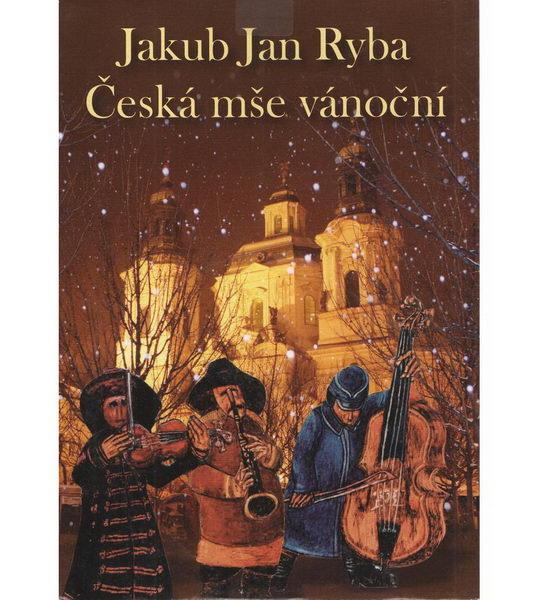 Jakub Jan Ryba - Česká mše vánoční - CD papírová pošetka
