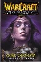WarCraft - Válka prastarých - Duše démona - Richard A. Knaak /bazarové zboží/