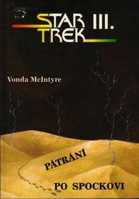 Star Trek III - Pátraní po Spockovi - Vonda McIntyre /bazarové zboží/