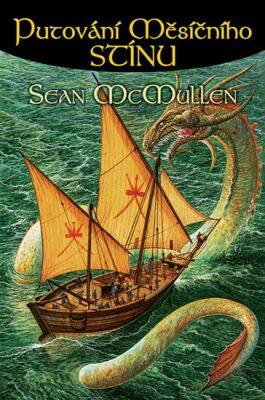 Putování měsíčního stínu - Sean McMullen /bazarové zboží/