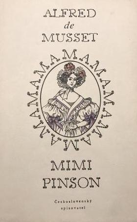 Mimi Pinsot - Alfred de Musset /bazarové zboží/